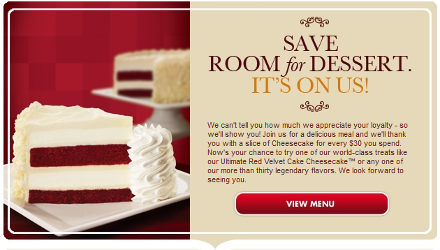 Cheesecake Factory FREE With Purchase