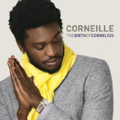 Corneille The Birth of Cornelius