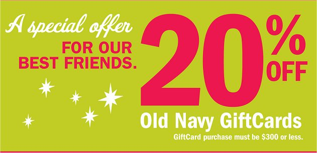Old Navy 20 Percent off Gift Cards